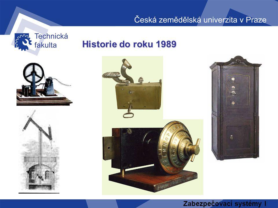 Historie do roku 1989 Zabezpečovací systémy I