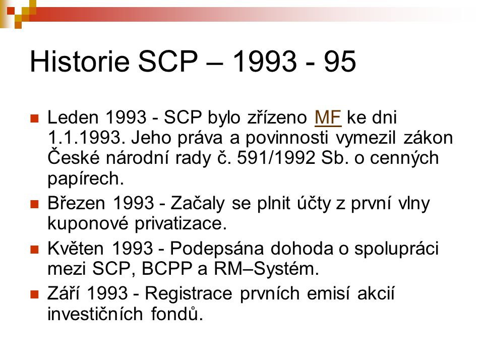 Historie SCP –