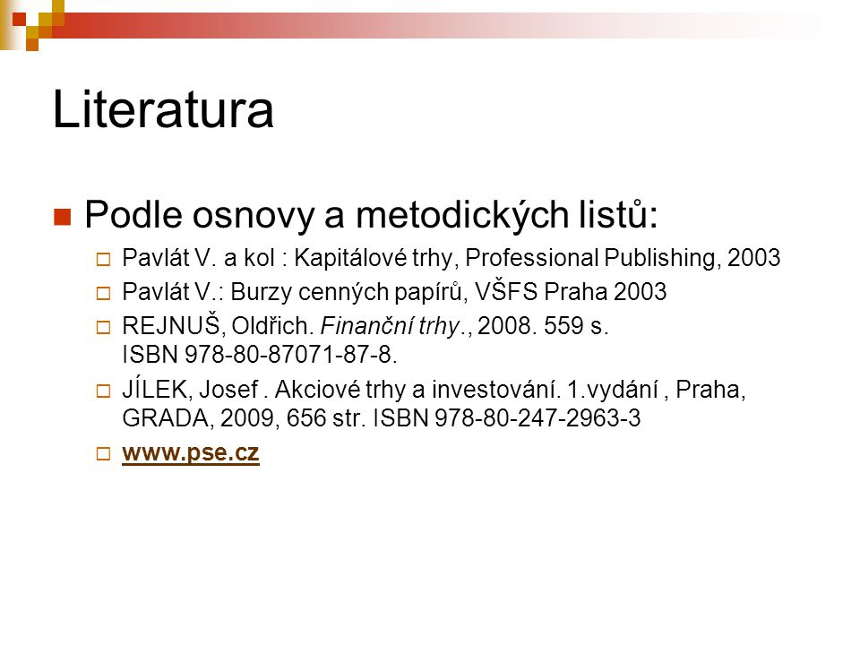 Literatura Podle osnovy a metodických listů: