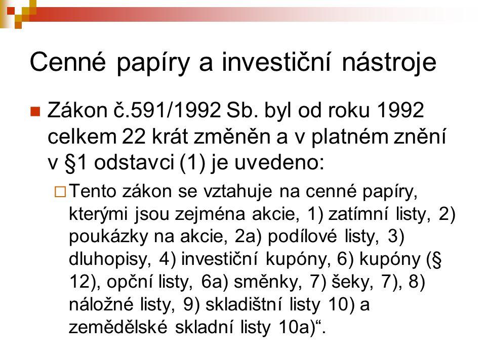 Cenné papíry a investiční nástroje