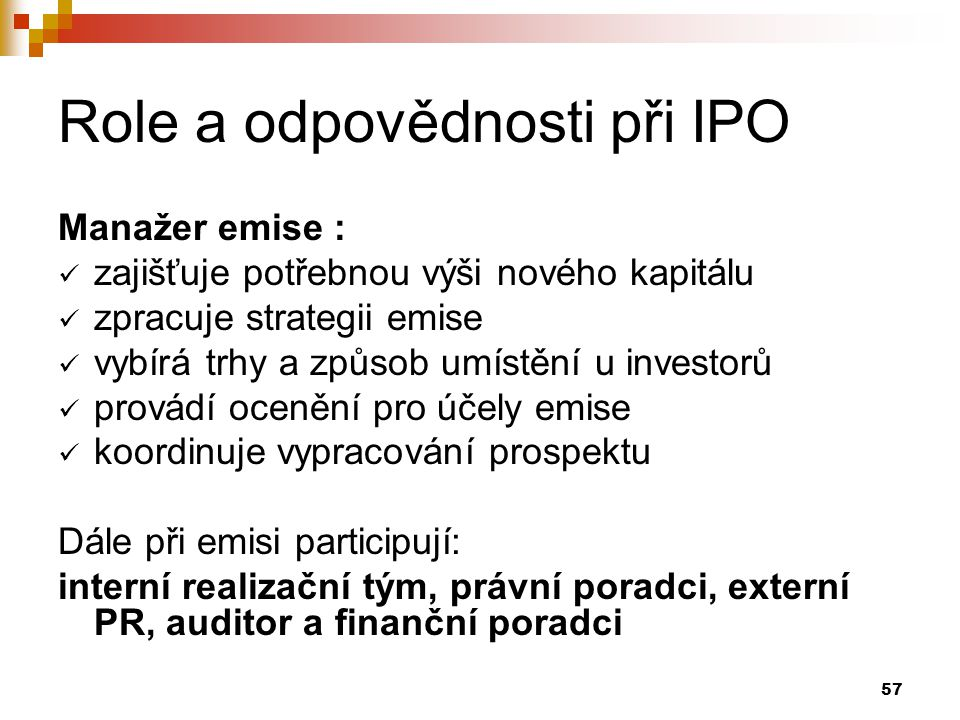 Role a odpovědnosti při IPO