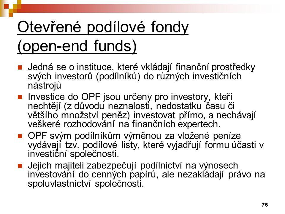 Otevřené podílové fondy (open-end funds)