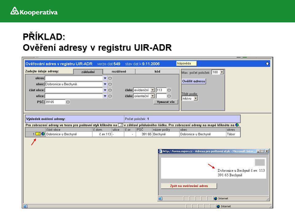 PŘÍKLAD: Ověření adresy v registru UIR-ADR