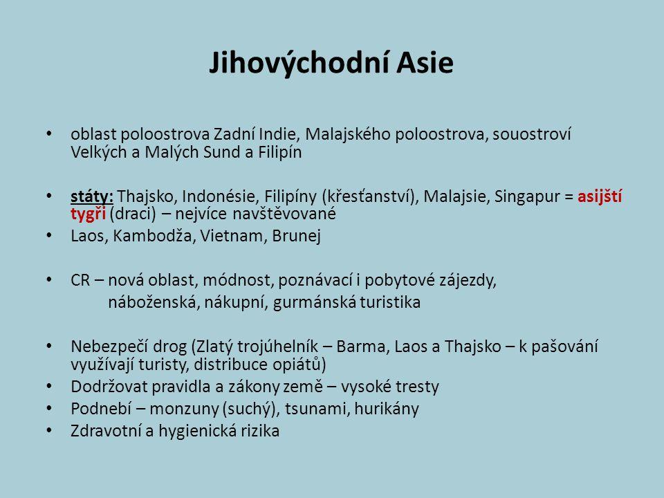 Jihovýchodní Asie oblast poloostrova Zadní Indie, Malajského poloostrova, souostroví Velkých a Malých Sund a Filipín.