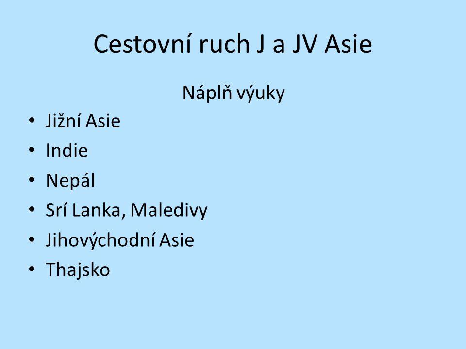 Cestovní ruch J a JV Asie