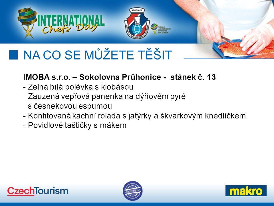 NA CO SE MŮŽETE TĚŠIT IMOBA s.r.o. – Sokolovna Průhonice - stánek č. 13. Zelná bílá polévka s klobásou.