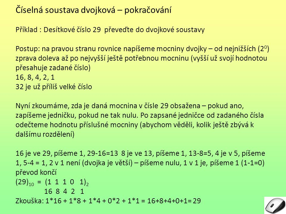 Číselná soustava dvojková – pokračování