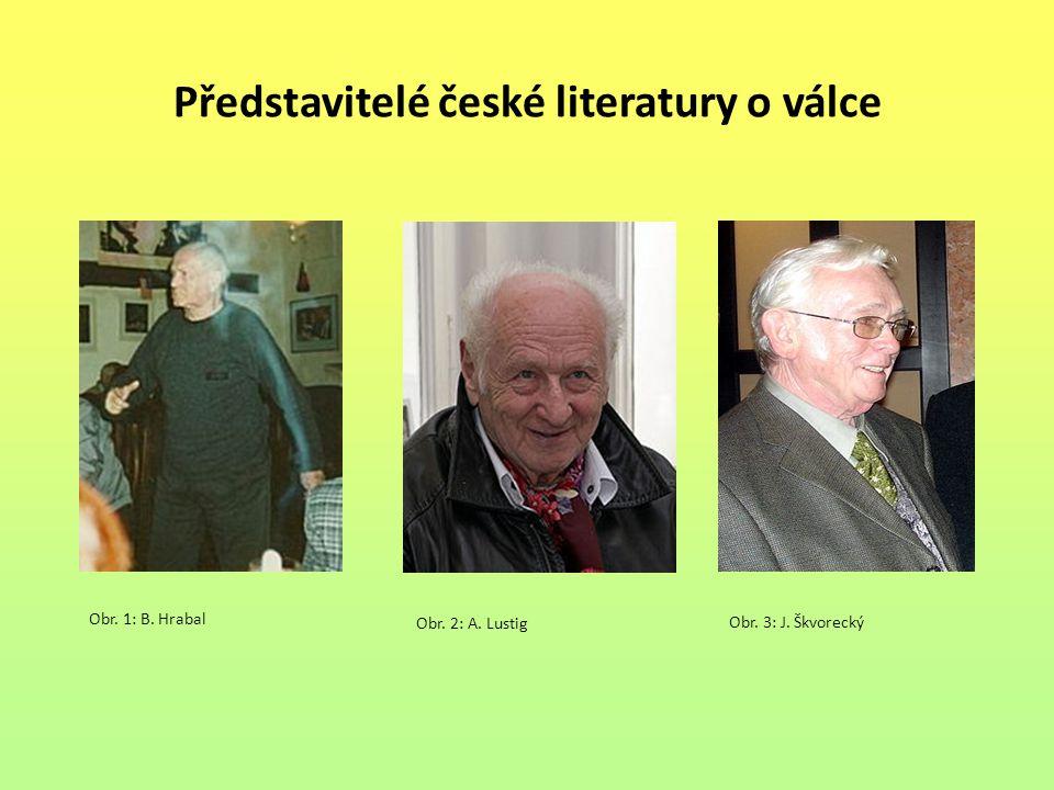 Představitelé české literatury o válce