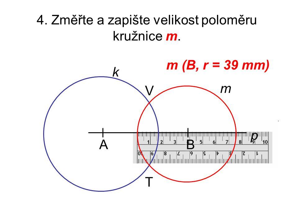 4. Změřte a zapište velikost poloměru kružnice m.