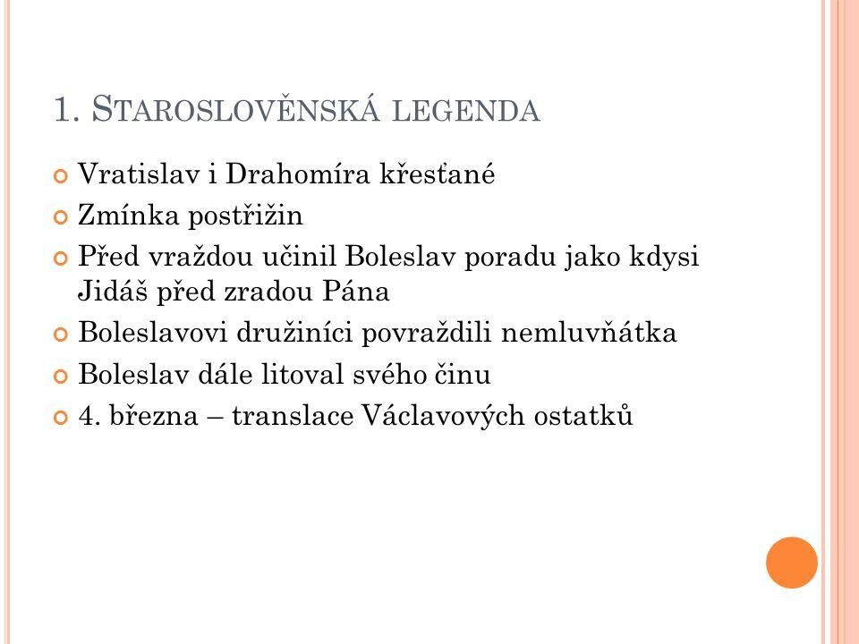 1. Staroslověnská legenda