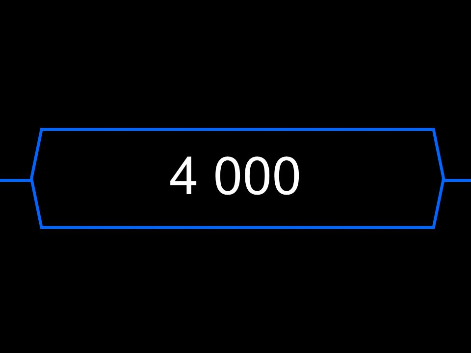 4 000