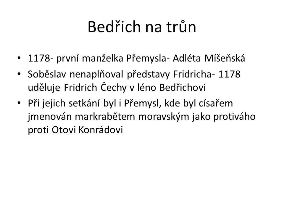 Bedřich na trůn 1178- první manželka Přemysla- Adléta Míšeňská