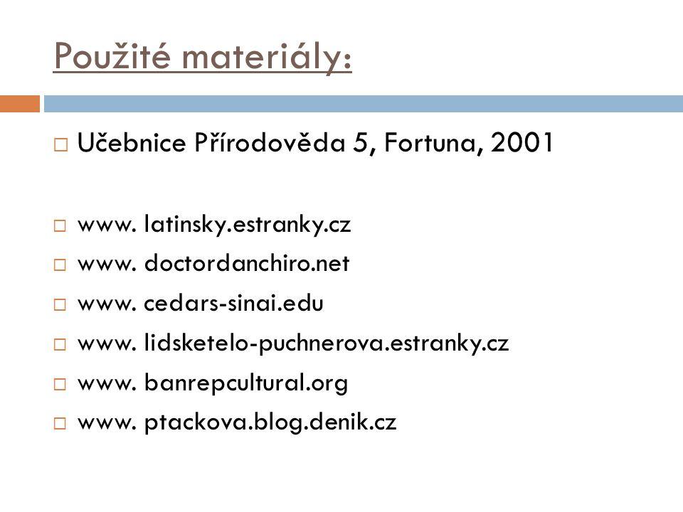 Použité materiály: Učebnice Přírodověda 5, Fortuna, 2001