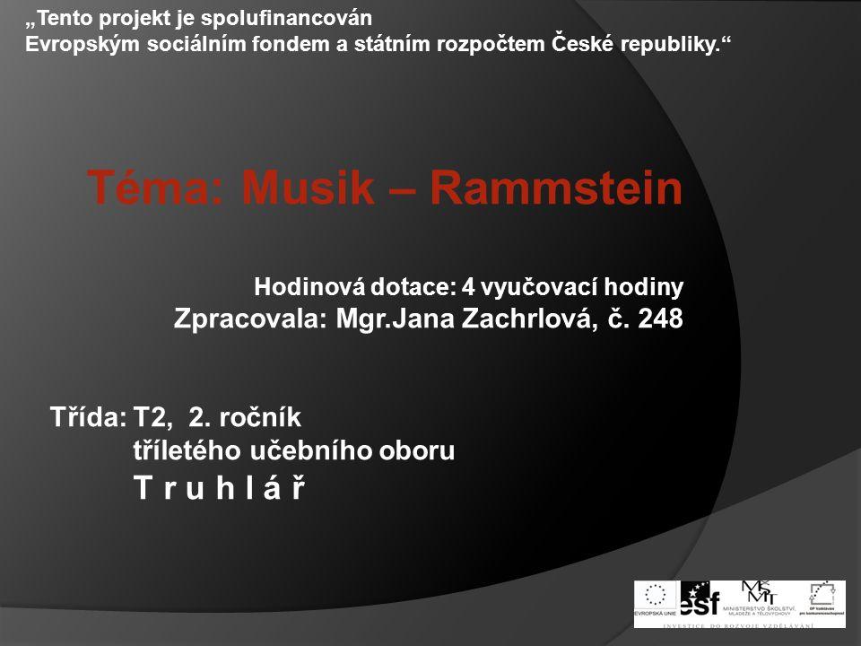 Téma: Musik – Rammstein