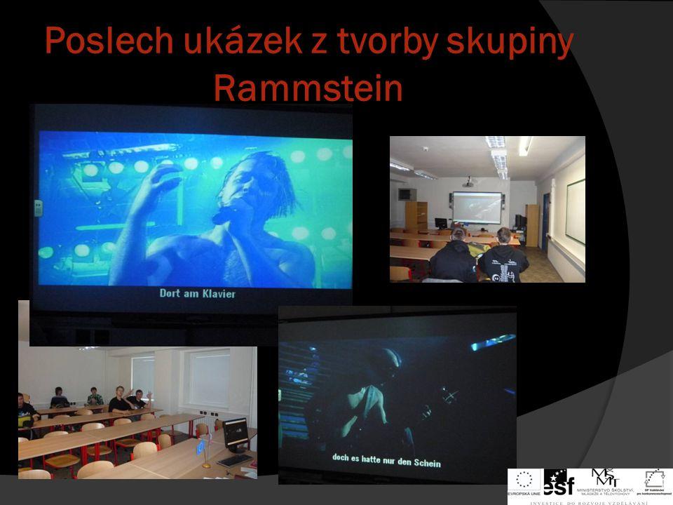 Poslech ukázek z tvorby skupiny Rammstein
