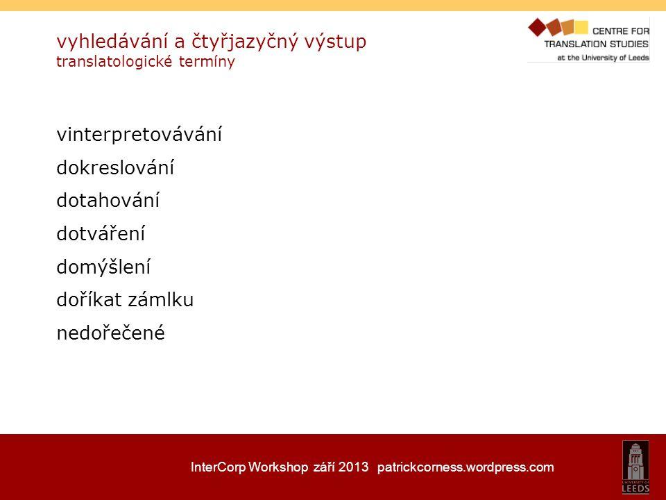 vyhledávání a čtyřjazyčný výstup translatologické termíny