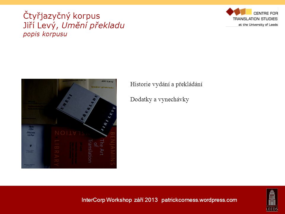 Čtyřjazyčný korpus Jiří Levý, Umění překladu popis korpusu