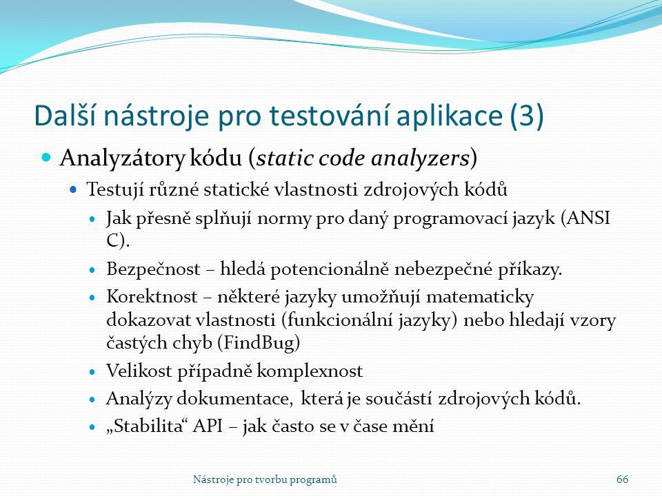 Další nástroje pro testování aplikace (3)