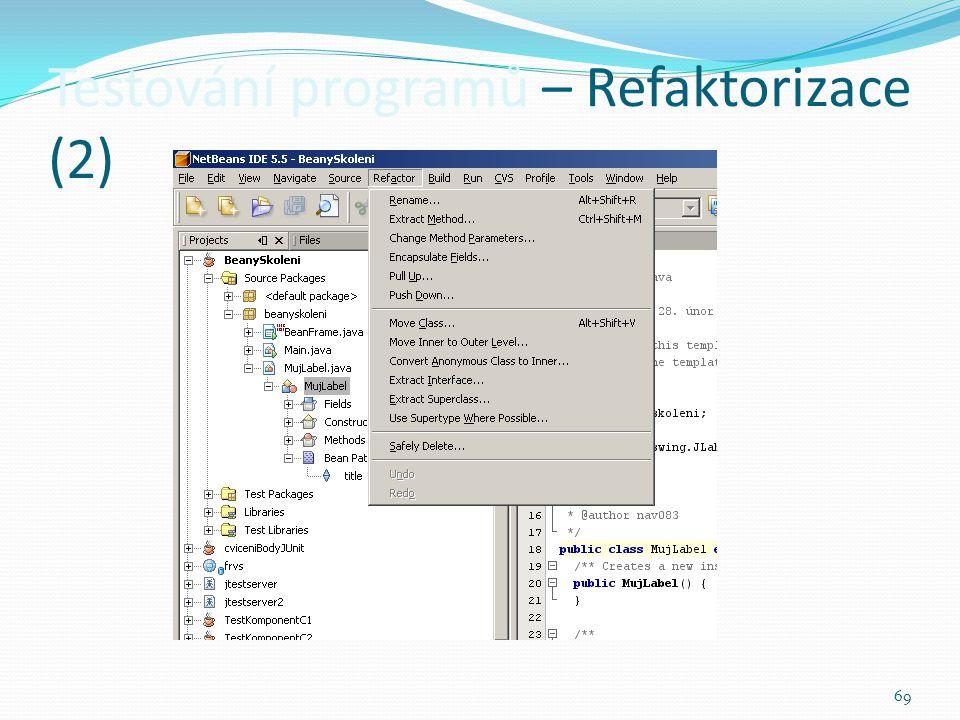 Testování programů – Refaktorizace (2)