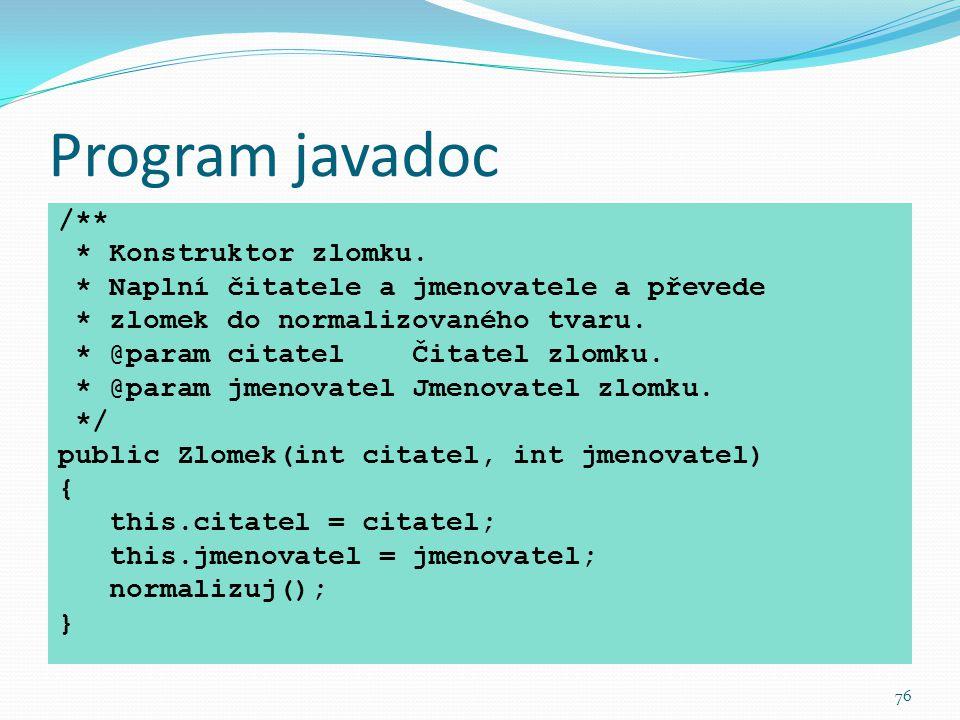 Program javadoc /** * Konstruktor zlomku.