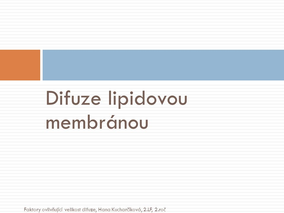 Difuze lipidovou membránou