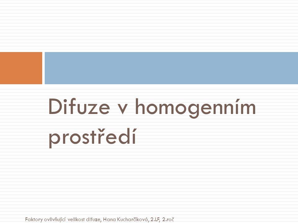 Difuze v homogenním prostředí