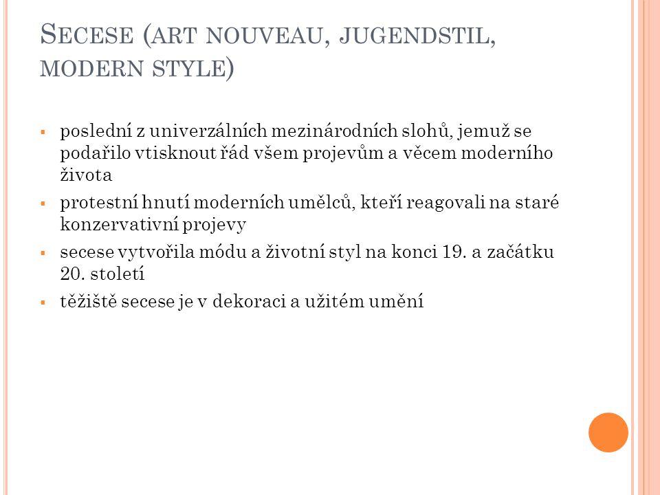 Secese (art nouveau, jugendstil, modern style)