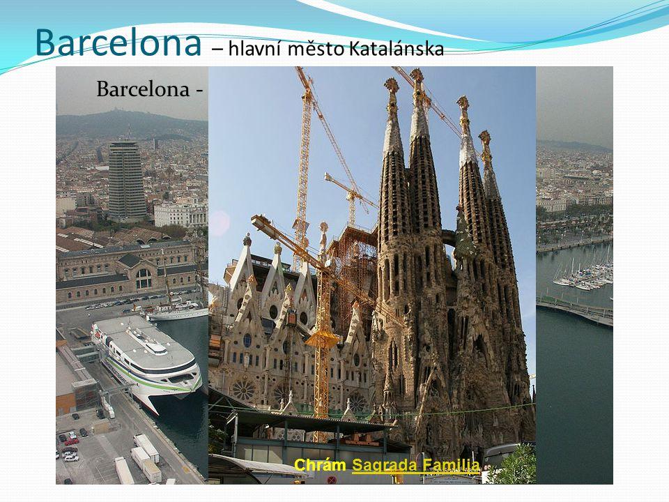 Barcelona – hlavní město Katalánska