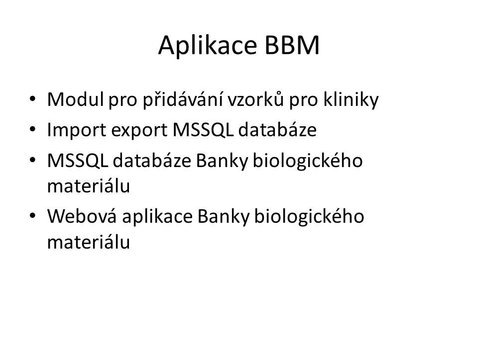 Aplikace BBM Modul pro přidávání vzorků pro kliniky