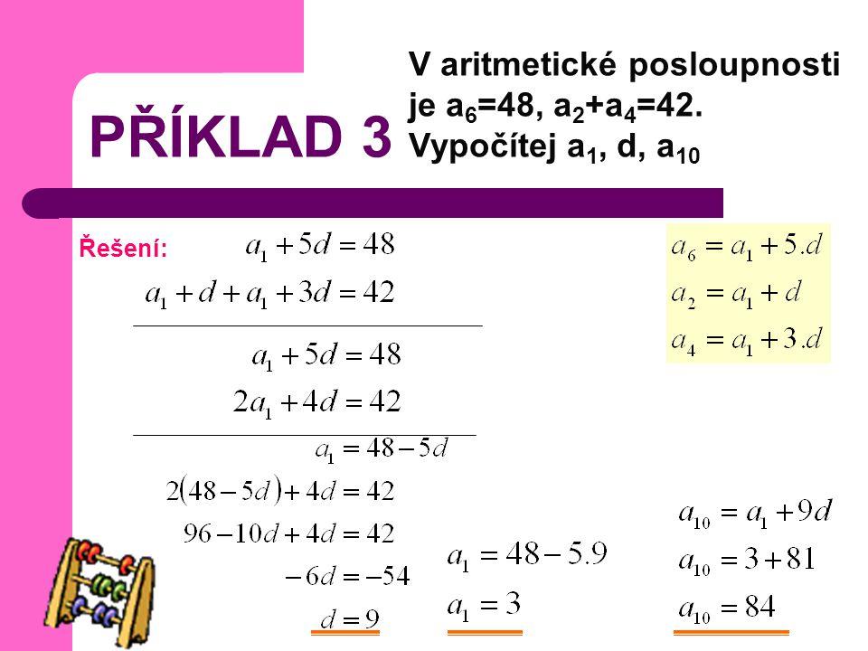 V aritmetické posloupnosti je a6=48, a2+a4=42. Vypočítej a1, d, a10