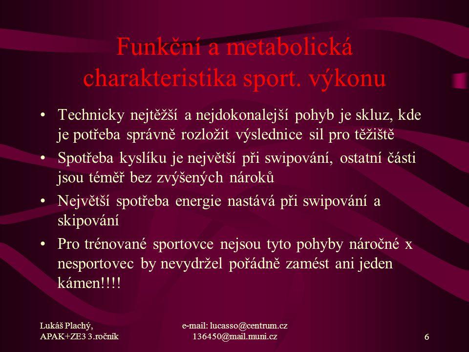 Funkční a metabolická charakteristika sport. výkonu