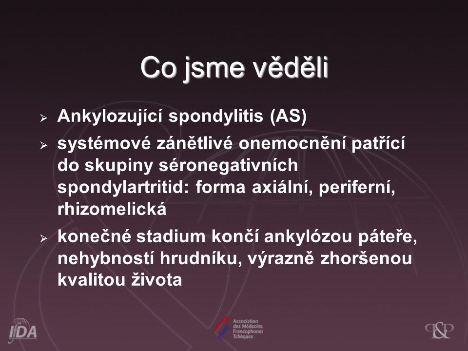 Co jsme věděli Ankylozující spondylitis (AS)