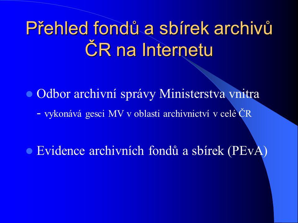 Přehled fondů a sbírek archivů ČR na Internetu