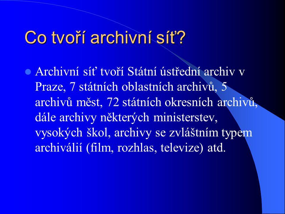 Co tvoří archivní síť