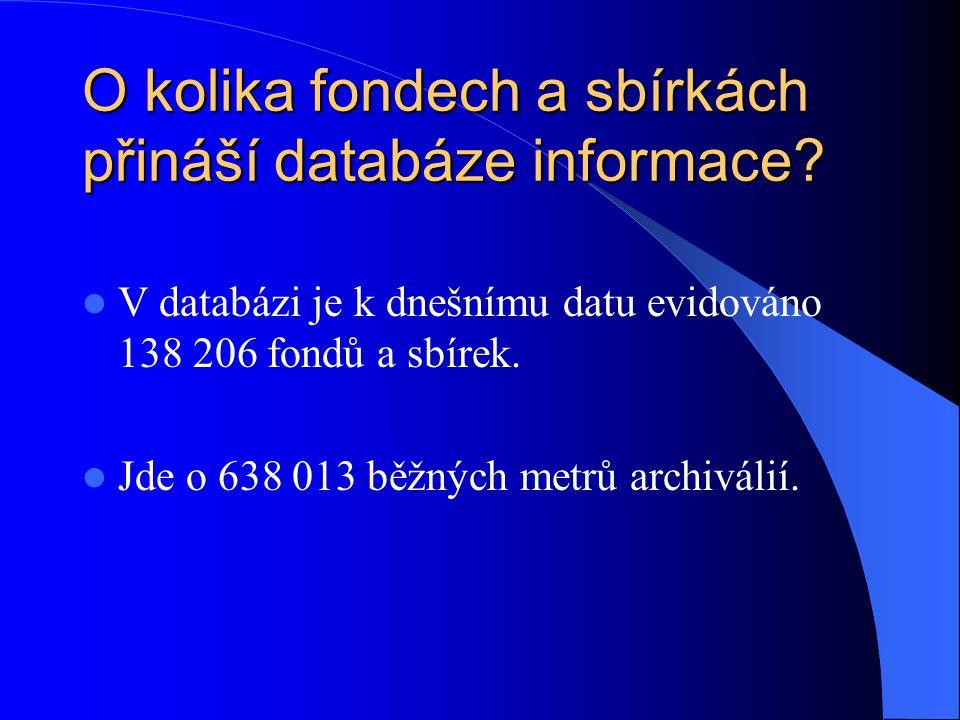 O kolika fondech a sbírkách přináší databáze informace