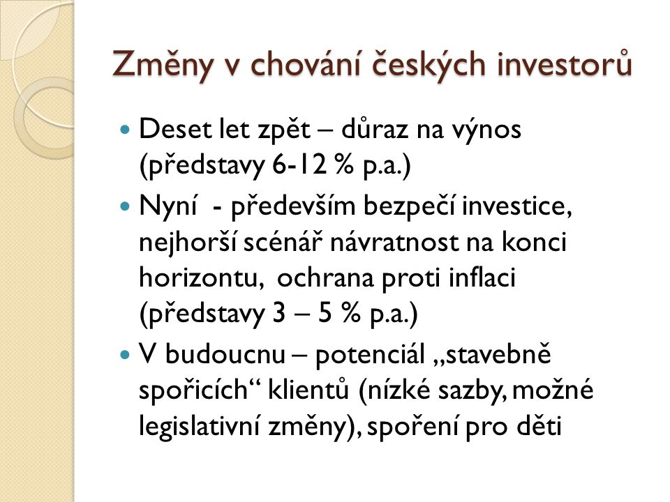 Změny v chování českých investorů