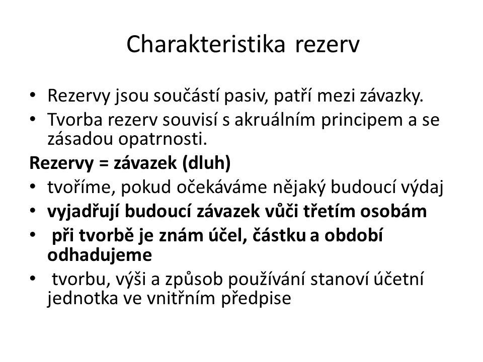 Charakteristika rezerv