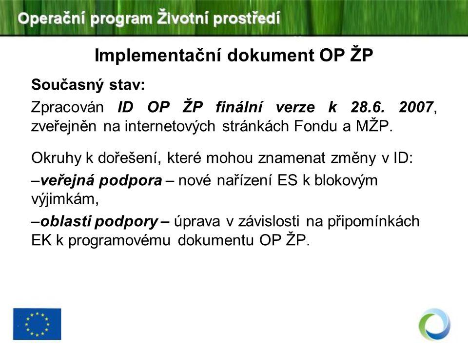 Implementační dokument OP ŽP