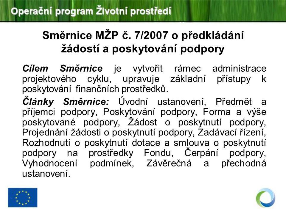 Směrnice MŽP č. 7/2007 o předkládání žádostí a poskytování podpory