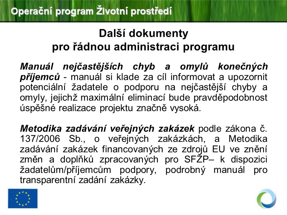 Další dokumenty pro řádnou administraci programu