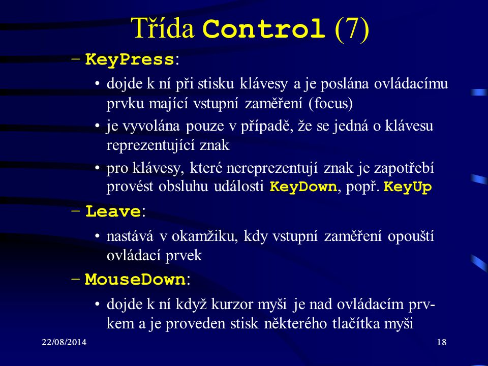 Třída Control (7) KeyPress: Leave: MouseDown: