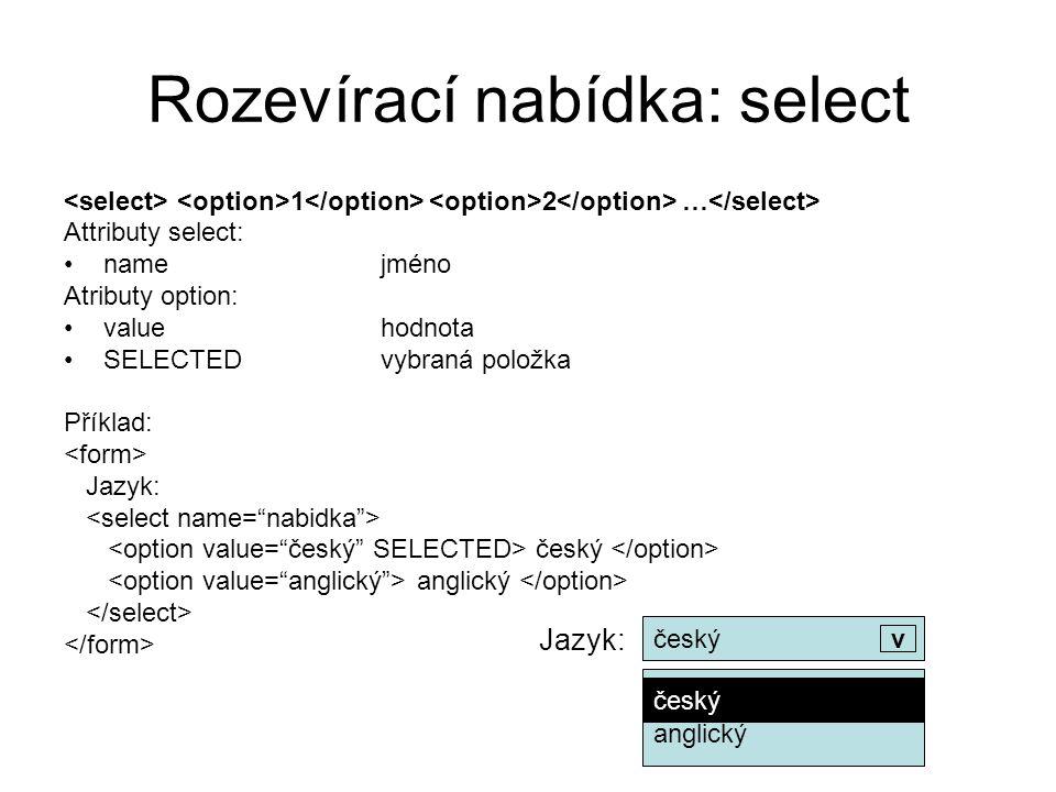 Rozevírací nabídka: select