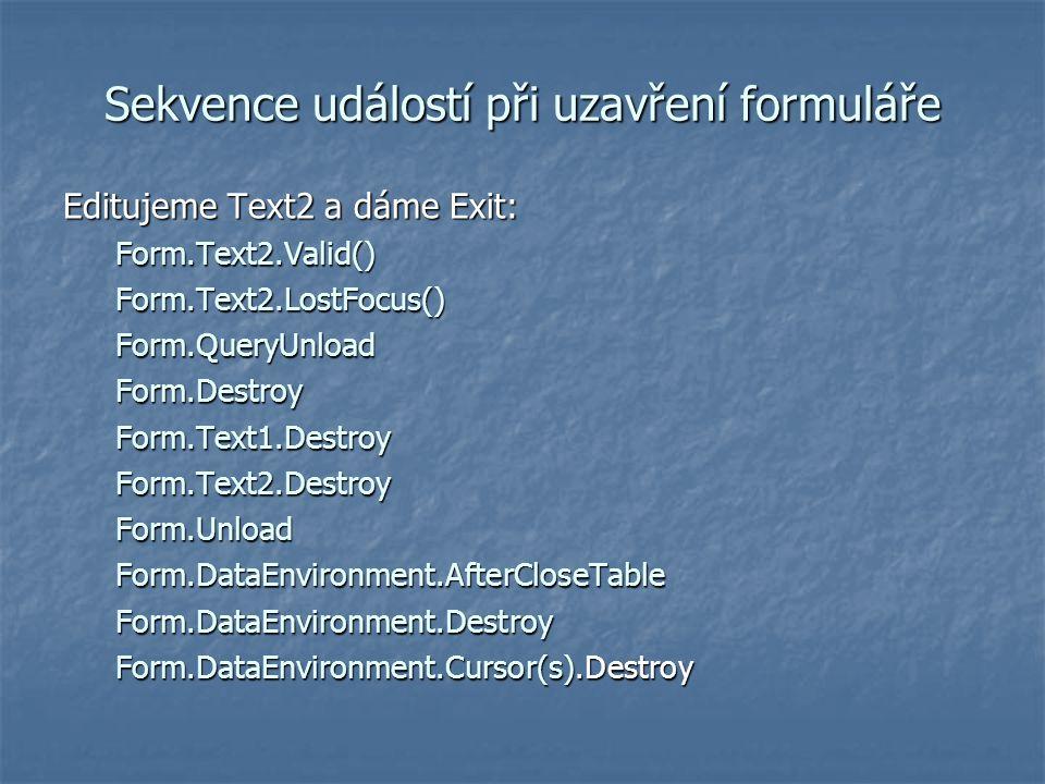 Sekvence událostí při uzavření formuláře