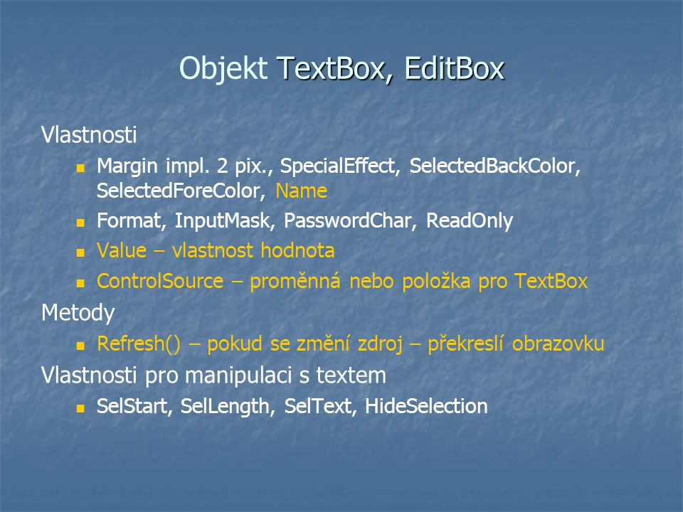 Objekt TextBox, EditBox