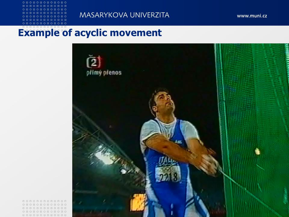 Example of acyclic movement