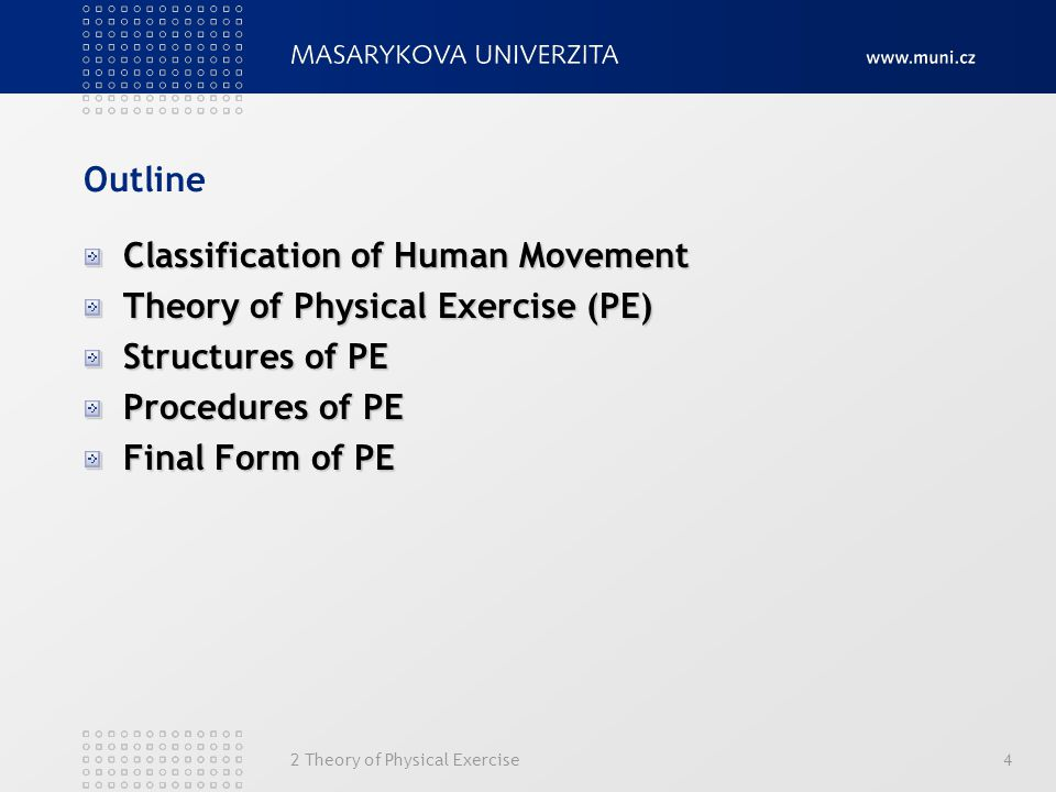 Classification of Human Movement Theory of Physical Exercise (PE)
