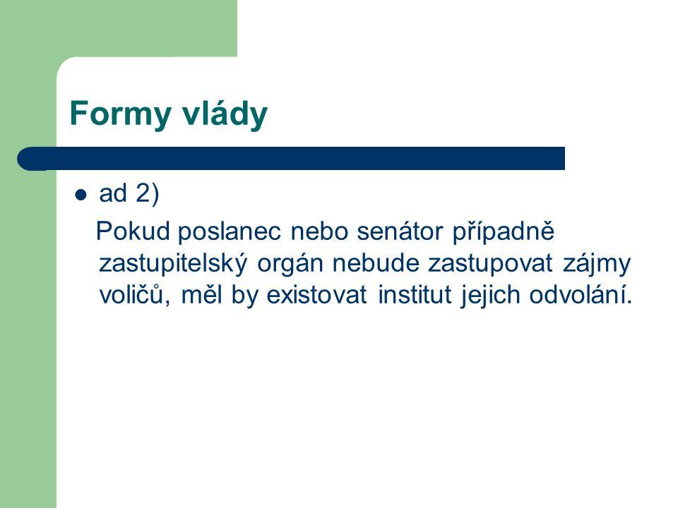 Formy vlády ad 2)