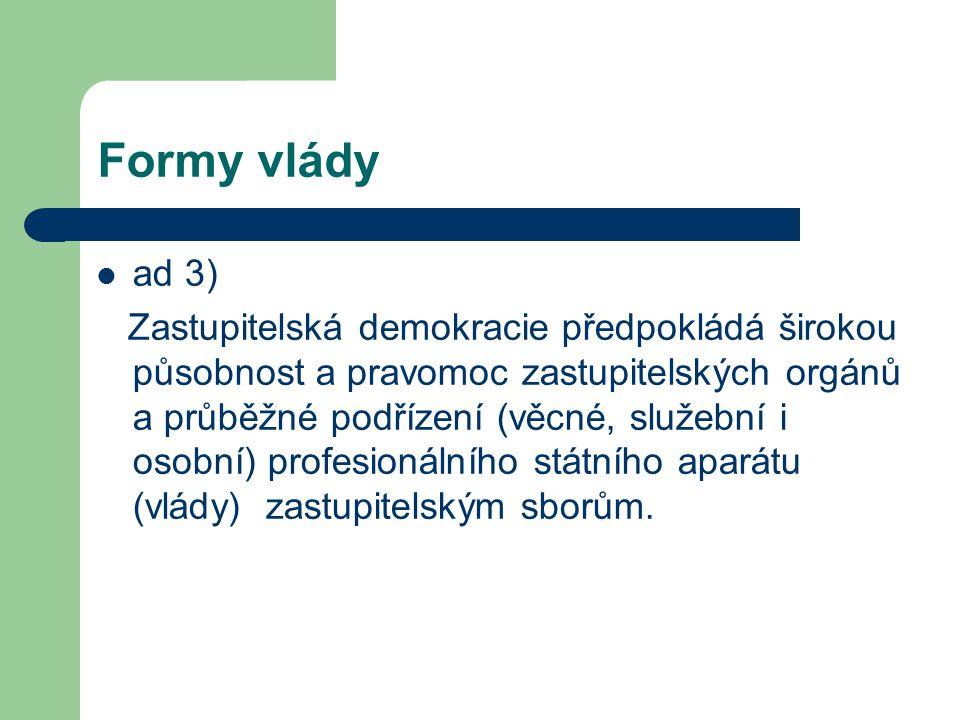 Formy vlády ad 3)