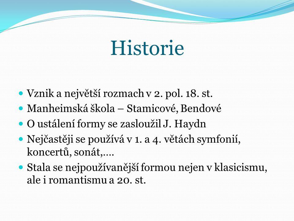 Historie Vznik a největší rozmach v 2. pol. 18. st.