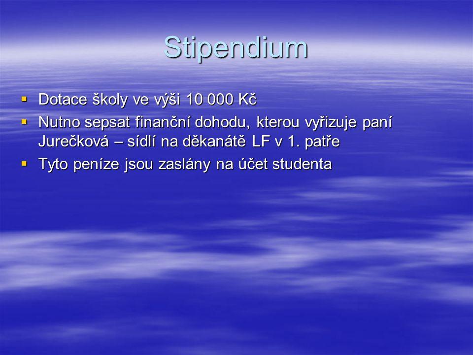 Stipendium Dotace školy ve výši 10 000 Kč